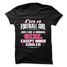 football girl cooler T Shirts, Hoodies. Check price ==► https://www.sunfrog.com/LifeStyle/football-girl-cooler.html?41382