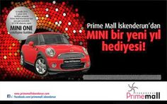 Prime Mall İskenderun AVM Çekiliş Kampanyası - Prime Mall İskenderun Mini One Çekilişi http://www.kampanya-tv.com/2014/01/prime-mall-iskenderun-avm-cekilis-kampanyasi-prime-mall-iskenderun-mini-cooper-cekilisi.html
