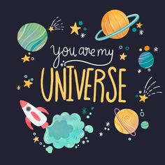 Cute Universe With Planets And Lettering With Quote Space Party, Space Theme, Illustration, Cute Wallpapers, Vector Art, Party Themes, Birthday Cards, Universe, Clip Art