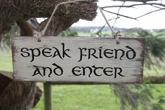 Speak Friend and Enter    The Original Far Away Signs    Swallowtail Far Away signs are made from recycled and rescued timber.  White wash with