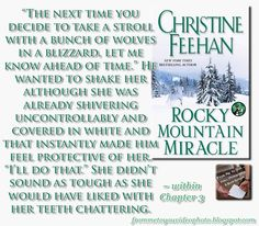 ROCKY MOUNTAIN MIRACLE by Christine Feehan -- Read my #bookreview here: http://frommetoyouvideophoto.blogspot.com/2015/08/feasted-on-rocky-mountain-miracle-by.html  #teaser #bookteaser #meme #contemporary #contemporaryromance #romance #romancenovels #paranormal #animal #whisperer #wolves #ChristineFeehan #RockyMountainMiracle #Christmas #holidayseason #holidays #ChristmasNovel #holidayromance #ShadowsOfChristmasPast #HolidayTreasury #Simon #Schuster #PocketStar #anthology…
