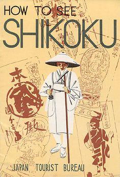 """Travel brochure """"How to See Shikoku,"""" 1936. Published by the """"Japan Tourist Bureau."""""""