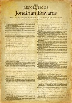 Poster. I read these once, and was astounded by Edwards' resolve. This would be great for the wall.
