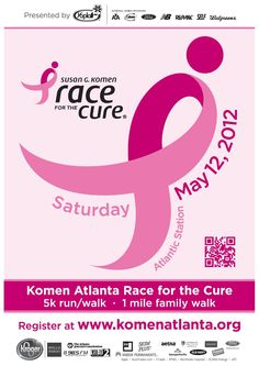 Komen Atlanta Race for the Cure Poster! The 2012 Race for the Cure is May 12 at Atlantic Station!