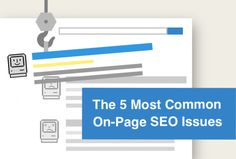 On-Page SEO refers to the code and words within your website that affect how well your pages rank in search results. The following infographic from Raven Tools takes a look at the five most common on-page SEO issues when implementing SEO best practices.