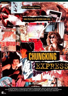 Chunking Express (1994), by Wong Kar Wai, favorite film of all time