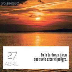 «En la tardanza dicen que suele estar el peligro» .  Miguel de Cervantes  (1547-1616)  Escritor español.