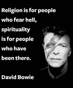 - Religion and Spirituality are for. by David Bowie Words Quotes, Wise Words, Me Quotes, Motivational Quotes, Inspirational Quotes, Sayings, Zodiac Quotes, Wisdom Quotes, Great Quotes