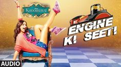 """ENGINE KI SEETI"" AUDIO SONG FROM THE MOVIE ""KHOOBSURAT"" http://www.onlinevideosongs.com/2014/08/engine-ki-seeti-audio-song-from-movie.html Listen to the full audio song Engine ki Seeti from the movie Khoobsurat starring Sonam Kapoor and Fawad Khan."