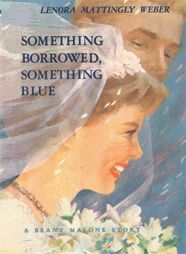 Something Borrowed Something Blue by Lenora Mattingly Weber