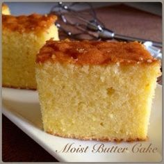 My Mind Patch: Moist Butter Cake