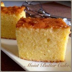 My Mind Patch: Moist Butter Cake