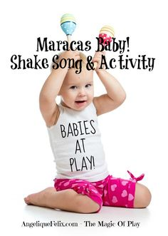 Great play activity for baby and toddlers! Maracas song to chase away rain :)