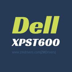 Dell XPST600 Desktops Drivers