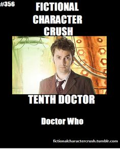 Fictional character crush. #356 - Tenth Doctor from Doctor Who 22/04/2013