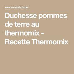 Duchesse pommes de terre au thermomix - Recette Thermomix