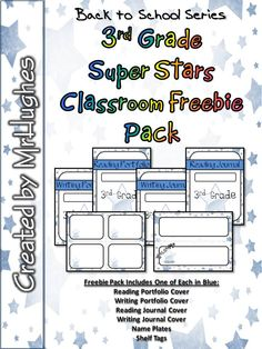 This FREEBIE pack lets you sample what you will get in the full 3rd Grade Super Stars Classroom Pack. These are NOT editable. In the pack, you will get (in Blue): Reading Portfolio Cover Writing Portfolio Cover Reading Journal Cover Writing Journal Cover Name Plates Shelf Tags