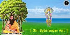 Find Shri Badrinarayan Aarti in Hindi, English, Sanskrit , Gujrati, Tamil and Marathi, also know the meaning and you can free download pdf version or print it.