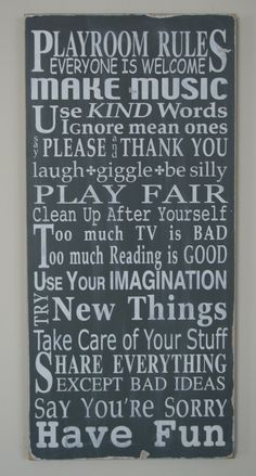 I love this for the playroom. The boys need to be reminded of a few of these!
