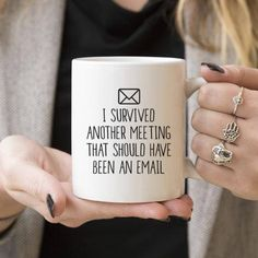 """I survived another meeting that should have been an email"" mug. #Mug #Love #Work #Coffee #HotCocoa #Ad"