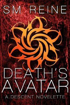 Death's Avatar (The Descent Series) by SM Reine, http://www.amazon.com/dp/B006R9J2OS/ref=cm_sw_r_pi_dp_5Xr6pb16Y1H87