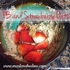 Marlena Hedine : 21 Day Fix Extreme Breakfast: PB and Strawberry Oa...