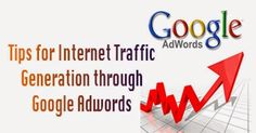 Tips for Internet Traffic Generation through Google Adwords - #SEOPluz Google Traffic, Internet, Funny Videos, Tips, Advice, Hacks
