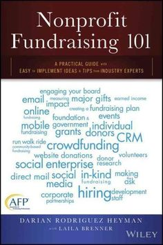 Nonprofit Fundraising 101: A Practical Guide With Easy to Implement Ideas & Tips from Industry Experts