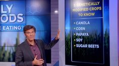 How to Avoid Genetically Modified Foods - Dr.  Oz says you have the right to know what's in your food