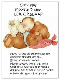 Good Night Prayer, Good Night Quotes, Evening Greetings, Afrikaanse Quotes, Goeie Nag, Goeie More, Good Night Sweet Dreams, Special Quotes, Sleep Tight