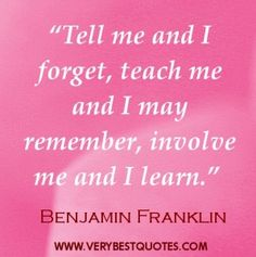 """Rai for you, and its pink - """"Tell me and I forget, teach me and I may remember, involve me and I learn."""""""