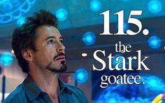 Stark goatee is one of the greatest things.