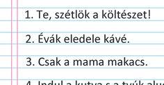 50 mondat, amely visszafelé olvasva is ugyanaz… (a magyar nyelv a legszebb)! Monet, Allah, Teacher, Professor, Teachers