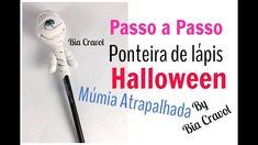 Ponteria da lápis - Halloween + Múmia - Passo a Passo - Biscuit - Bia Cr...