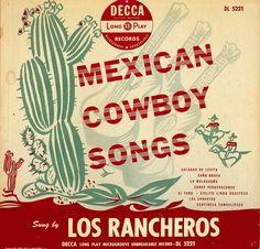 mexican label vintage   Los Rancheros- Mexican Cowboy Songs (Decca, 1950)