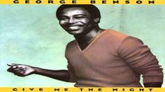 Give me the Nigth - George Benson