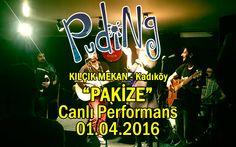 Puding - Pakize (Kadıköy Kılçık Mekan - 01.04.2016)