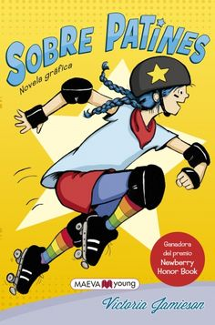 """Roller girl, by Victoria Jamieson. (Dial Books for Young Readers, an imprint of Penguin Group (USA) LLC, """"A graphic novel adventure about a girl who discovers roller derby right as she and her best friend are growing apart""""-- Provided by publisher. Roller Derby, Roller Skating, Victoria, Good Books, My Books, Amazing Books, Brave, Newbery Medal, Newbery Award"""