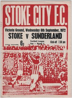 Stoke City 3 Sunderland 0 in Sept 1972 at the Victoria Ground. The programme cover for the League Cup Round tie. Football Program, Football Kits, Football Soccer, Football Stuff, Sunderland Football, Football Officials, Division Games, Stoke City Fc, Football Memorabilia