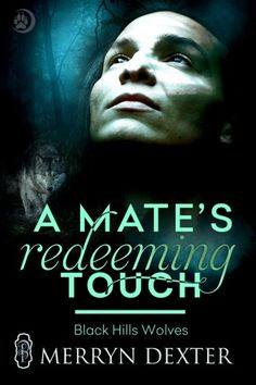 #99cents Ends 6/26 ~ They are not happy they are mates. A MATE'S REDEEMING TOUCH by @MerrynDexter @DecadentPub #PNR