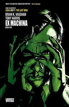 Ex Machina Book Five by Brian K. Vaughan
