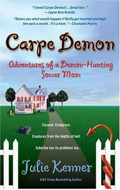 Fun read, there are 5 of them in the series so far! Carpe Demon : Adventures of a Demon-Hunting Soccer Mom by Julie Kenner