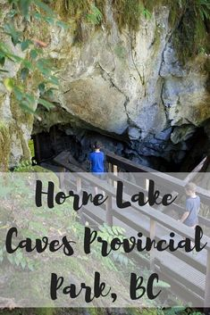 Looking for a unique experience on Vancouver Island? The Horne Lake Caves are a place you should definitely visit! Fraser Valley, Walking In Nature, Vancouver Island, Caves, Family Travel, Places To See, Road Trip, Around The Worlds, Explore