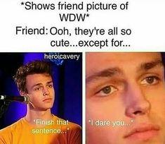 HA HA! I dare you to finish the sentence! I DARE YOU!!!