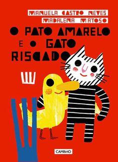 Illustrations by Madalena Matoso, in O Pato Amarelo e o Gato Riscado, in stock: £11.20.