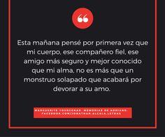 Marguerite Yourcenar. Memorias de Adriano. Citas de libros. Literatura.