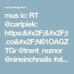 mus ic: RT @carlpiek: https://t.co/N61OAGZTGr @trent_reznor @nineinchnails #album #review #music #fresh #industrial #journalism #blog #metal #MaliceMusic