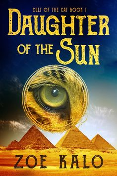 Daughter of the Sun: Cult of the Cat Book 1. #bookreview