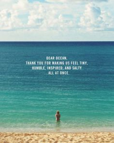 Inspirational Travel Quotes. Ocean. Humble. Live Life Juiced. #juiceitup
