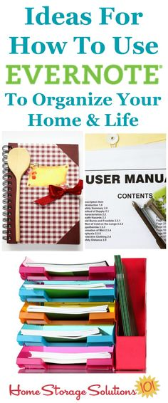 Lots of ideas and suggestions for how to use Evernote to help you organize your home and life, including getting rid of paper clutter and more {on Home Storage Solutions 101}